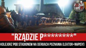 """""""RZĄDZIE P********"""" – Kolejorz pod stadionem na derbach Poznania [LEKTOR+NAPISY] (26.02.2021 r.)"""