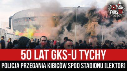 50 lat GKS-u Tychy – policja przegania kibiców spod stadionu [LEKTOR] (20.04.2021 r.)