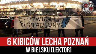6 kibiców Lecha Poznań w Bielsku [LEKTOR] (23.04.2021 r.)