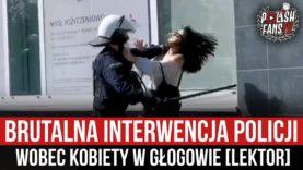 Brutalna interwencja Policji wobec kobiety w Głogowie [LEKTOR] (11.04.2021 r.)