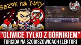 """""""GLIWICE TYLKO Z GÓRNIKIEM"""" – Torcida na Szobiszowicach [LEKTOR] (09.04.2021 r.)"""