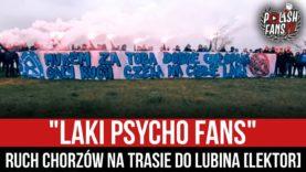 """LAKI PSYCHO FANS"" – Ruch Chorzów na trasie do Lubina [LEKTOR] (18.04.2021 r.)"