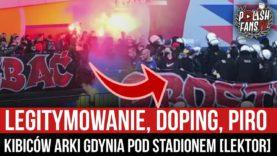 Legitymowanie, doping, piro kibiców Arki Gdynia pod stadionem [LEKTOR] (07.04.2021 r.)