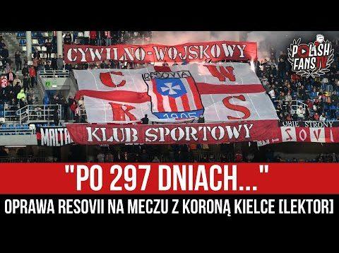 """""""PO 297 DNIACH…"""" – oprawa Resovii na meczu z Koroną Kielce [LEKTOR] (23.05.2021 r.)"""