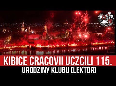 Kibice Cracovii uczcili 115. urodziny klubu [LEKTOR] (13.06.2021 r.)