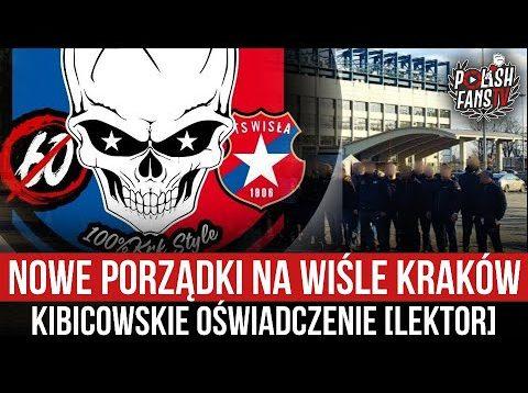 Nowe porządki na Wiśle Kraków – kibicowskie oświadczenie [LEKTOR] (12.07.2021 r)