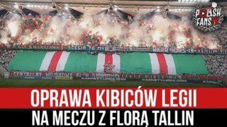 Oprawa kibiców Legii na meczu z Florą Tallin (21.07.2021 r.)