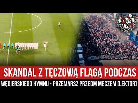 Skandal z tęczową flagą podczas węgierskiego hymnu – przemarsz przed meczem [LEKTOR] (01.07.2021 r.)