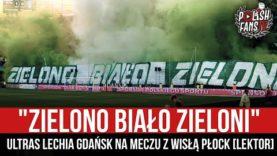 """""""ZIELONO BIAŁO ZIELONI"""" – Ultras Lechia Gdańsk na meczu z Wisłą Płock [LEKTOR] (02.08.2021 r.)"""