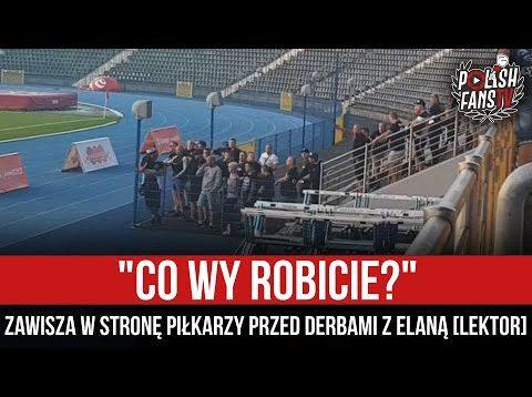 """""""CO WY ROBICIE?"""" – Zawisza w stronę piłkarzy przed derbami z Elaną [LEKTOR] (08.09.2021 r.)"""