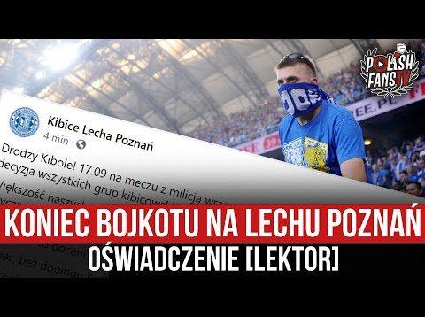 Koniec bojkotu na Lechu Poznań – oświadczenie [LEKTOR] (07.09.2021 r.)