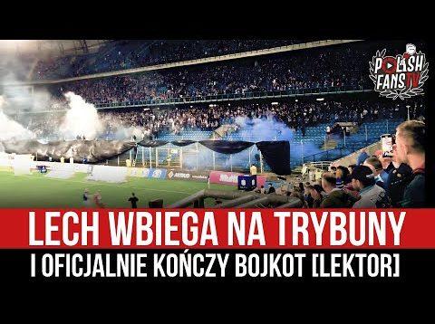 Lech wbiega na trybuny i oficjalnie kończy bojkot [LEKTOR] (17.09.2021 r.)