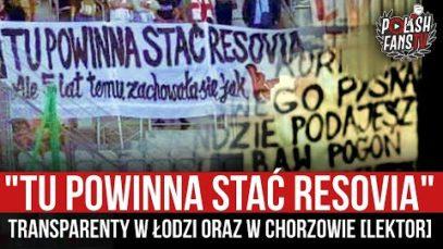 """""""TU POWINNA STAĆ RESOVIA"""" – transparenty w Łodzi oraz w Chorzowie [LEKTOR] (06.09.2021 r.)"""